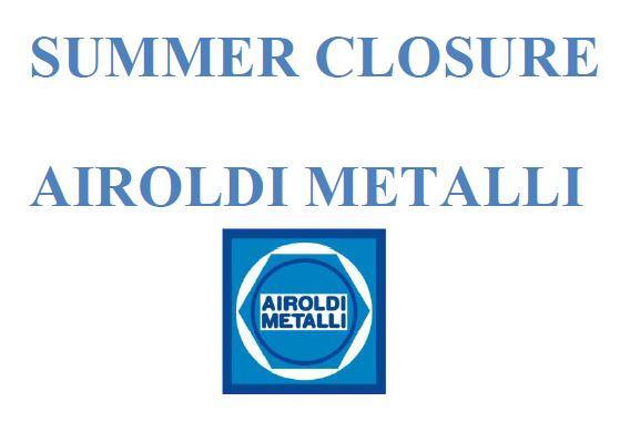 SUMMER CLOSURE AIROLDI METALLI